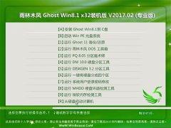雨林木风Ghost Win8.1 X32 稳定装机版V2017年02月(自